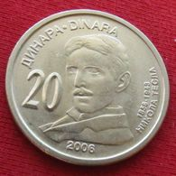 Serbia 20 Dinar 2006 Nikola Tesla Serbie Serbien Servia Uncºº - Serbia