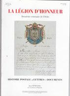 Catalogue: La Légion D'Honneur - Jean Sénéchal De L'académie De Philatélie - Histoire Postale - - Manuali