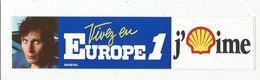 Autocollant , Radio & Télévision, Vivez En  EUROPE 1 , J'aime SHELL , MANEVAL - Aufkleber