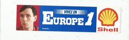 Autocollant , Radio & Télévision, Vivez En  EUROPE 1 ,  SHELL , MANEVAL - Aufkleber