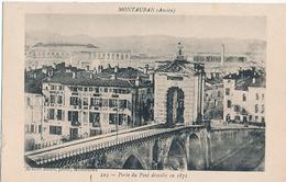 MONTAUBAN (Ancien) - N° 224 - PORTE DU PONT DEMOLIE EN 1871 - Montauban