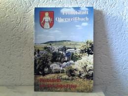 Fröbelstadt Oberweißbach - Festschrift Zur 625 - Jahr - Feier - Books, Magazines, Comics