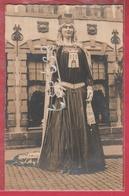 Tournai - Géant Reine De Tournay , Première Apparition à La Braderie De 1932 - Carte Photo ( Voir Verso ) - Tournai