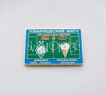 Badge Pin: Friendly Match 2015 FC Dynamo Kyiv Ukraine -  Algeciras CF  Spain - Football