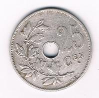 25  CENTIMES 1908 VL BELGIE /188G/ - 1865-1909: Leopold II
