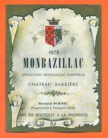 étiquette Vin De Monbazillac Chateau Barrère 1975 Bernard Dornic à Pomport - 75 Cl - Monbazillac