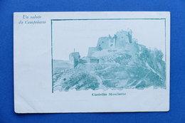 Cartolina Campobasso - Castello Monforte - 1900 Ca. - Campobasso