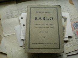 Esperanto Edmond Privat Karlo Facila Legolibro  Hago 1953 - Books, Magazines, Comics