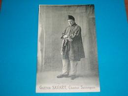 17 ) Saintes : Gaetan SAVARY : Chanteur Saintongeais : Dos Blanc : Année  : EDIT: - Saintes