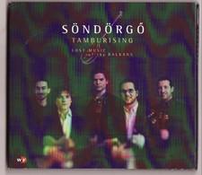 CD SONDORGO Musique Des Balkans (port 110 Gr ) TTB état - Musiques Du Monde