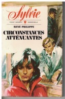 POCKET MARABOUT MADEMOISELLE    SYLVIE   CIRCONSTANCES ATTENUANTES   René Philippe      N° 326 - Books, Magazines, Comics