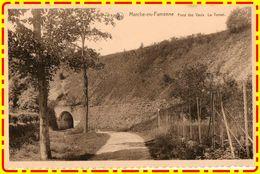 Marche En Famenne Fond Des Vaulx Le Tunnel (recto Verso) - Marche-en-Famenne
