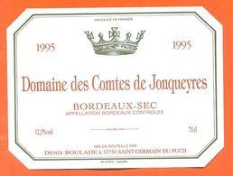étiquette Vin De Bordeaux Sec Domaine Des Comtes De Jonqueyres 1995 Denis Boulade à Saint Germain Du Puch - 75 Cl - Bordeaux