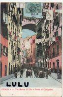 ITALIE : édiz ? : Genova Via Madre Di Dio E Ponte Di Carignano - Genova