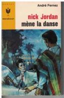NICK JORDAN                MENE LA DANSE    Par André Fernez        N° 304 - Books, Magazines, Comics