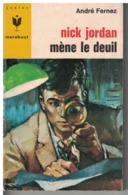 NICK JORDAN               MENE LE DEUIL      Par André Fernez        N° 350 - Books, Magazines, Comics
