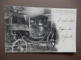 CPA -  (78) - VERSAILLES - MUSEE DES VOITURES - VOITURE QUE A CONDUIT JOSAPHINE A LA MALMAISON - TIMBREE 1904 - R11036 - Versailles (Château)