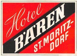 "07323 ""HOTEL HOTEL B.A.REN - ST. MORITZ  DORF - SVIZZERA"" ETICHETTA ORIGINALE - ORIGINAL LABEL - - Adesivi Di Alberghi"