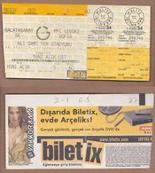 AC -  GALATASARAY Vs PFC LEVSKI SOFIA FOOTBALL - SOCCER TICKET 08 AUGUST 2001 - Match Tickets