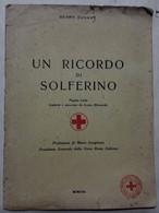 Libro - Un Ricordo Di Solferino - Henry Dunant - Croce Rossa Italiana - Unclassified