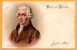 Litho - Gruss Aus Rohrau - Compositeur - Musicien JOSEF HAYDN - JOSEPH HAYDN - Edit. RUDOLF SCHAD'N - 1904 - Bruck An Der Leitha