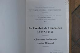 1175/ Le Combat De CHABREHEZ--CHASSEURS ARDENNAIS Contre ROMMEL-Cdt HAUTECLER - Books, Magazines, Comics