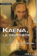 Kaena, La Prophétie Par Pierre Bordage - Autres Mondes N°15 - Books, Magazines, Comics