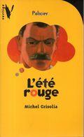L'été Rouge Par Michel Grisolia - - Books, Magazines, Comics