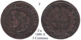 F-1880 A, 5 Centimes - Francia