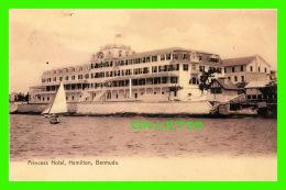 HAMILTON, BERMUDA - PRINCESS HOTEL -  PUB. BY J. H. BRADLEY & CO - - Bermuda