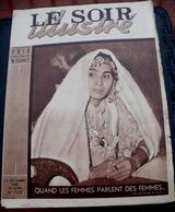 LE SOIR ILLUSTRE N° 703 Du 13 Décembre 1945 Quand Les Femmes Parlent Des Femmes - Books, Magazines, Comics