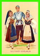 FINLANDE - FINNIS NATIONAL DRESSES - MUINAIS-KARJALA - - Finland