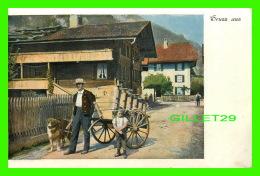 SUISSE - ANIMÉE HOMME, ENFANT, CHIEN & CHARETTE - - Suisse