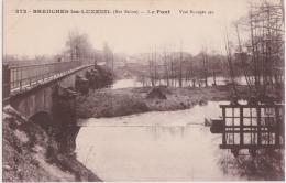 Bm - Cpa BREUCHES Les LUXEUIL - Le Pont - Luxeuil Les Bains