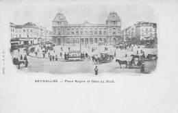 BRUXELLES - Place Rogier Et Gare Du Nord - Squares