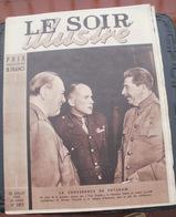 LE SOIR ILLUSTRE N° 683 Du 26 Juillet 1945 La Conférence De Postdam - Books, Magazines, Comics