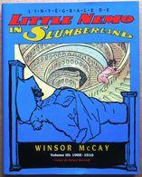 EO Intégrale WINSOR McCAY : LITTLE NEMO IN SLUMBERLAND, Volume 3, 1908-1910 (Zenda, 1990) - Little Nemo