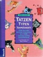 1000 Tierisch Gute Katzennamen : Von Aga Khan Bis Zampano ; Typen, Tatzen, Temperamente. - Otros
