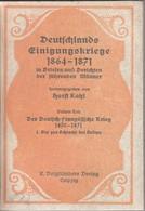 Der Deutsch-französische Krieg 1870 - 1871. I. Abteilung. Bis Zur Schlacht Von Sedan. - Livres, BD, Revues