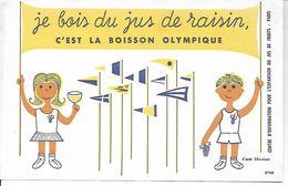 Buvard Je Bois Du Jus De Raisin, C'est La Boisson Olympique - Alimentare