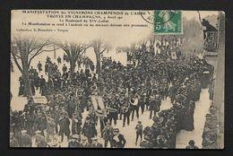 Troyes Manifestation Des Vignerons 1911 - Boulevard Du 14 Juillet - CPA Aube - état Correct Bien Lire Descriptif - Troyes