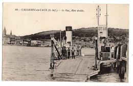 76 SEINE MARITIME - CAUDEBEC EN CAUX Le Bac, Rive Droite - Caudebec-en-Caux