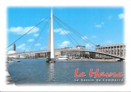 76 Le Havre Le Bassin Du Commerce (2 Scans) - Le Havre