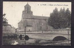 CPA 84 - LE THOR - L'Eglise Et Le Pont Sur La Sorgue - TB PLAN EDIFICE CENTRE VILLAGE - France