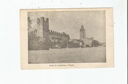 SALUTI DA CASTELFRANCO VENETO 1917 - Italie