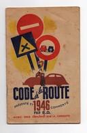 Livret Code De La Route 1946 Commenté Par E.D. (dmond Dujardin) Editions Edé 36 Pages - Books, Magazines, Comics