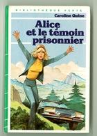 """B.V. - Caroline Quine - """"Alice Et Le Témoin Prisonnier"""" - 1983 - Books, Magazines, Comics"""