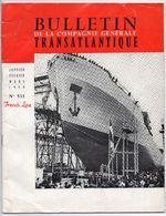 """Bulletin De La Compagnie Générale Transatlantique N°531 French Line - Paquebot """"Ile De France"""" - Paquebot """"France"""" - Schiffe"""