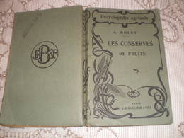 LES CONSERVES DE FRUITS - A. ROLET - ENCYCLOPEDIE AGRICOLE - DE 1920 - Books, Magazines, Comics
