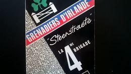 "GRENADIERS D IRLANDE  -   "" STEENSTRAETE "" LA 4e BRIGADE  D INFANTERIE - GUERRE 1940 1945 -  LIVRE MILITARIA MILITAIRE - 1939-45"